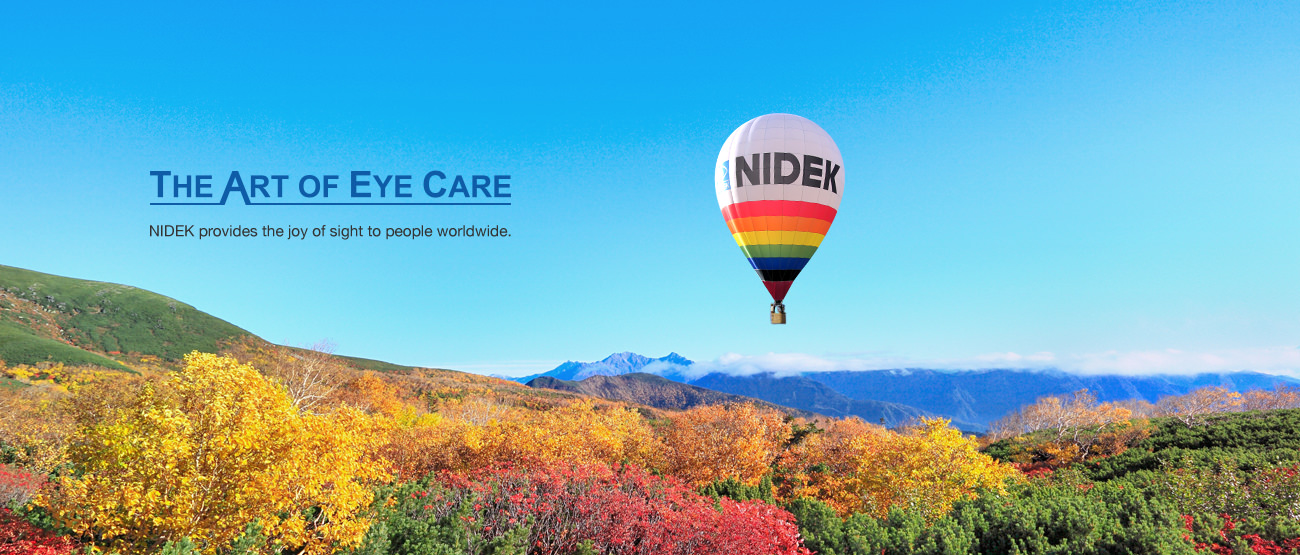 THE ART OF EYE CARE - NIDEK provides the joy of  sight to people worldwide.